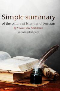 Simple Summary of the Pillars Islam and Eemaan