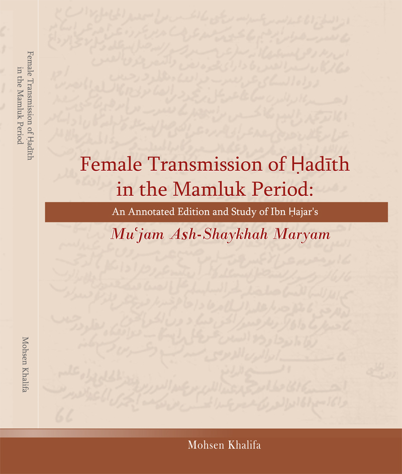Female Transmission of Hadith in the Mamluk Period