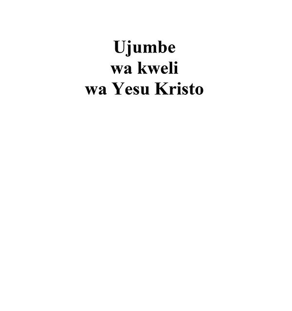 Ujumbe wa kweli wa Yesu Kristo
