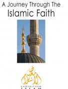 A Journey through the Islamic faith