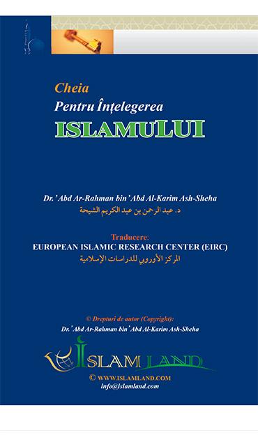 Cheia înțelegerii islamului