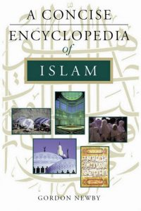 A Concise Encyclopedia of Islam