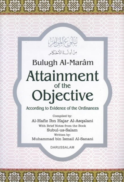 Bulugh Al Maram Attainment Of Objective