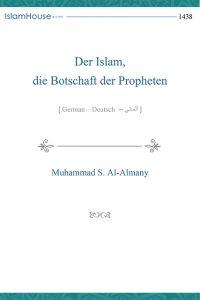 Der Islam die Botschaft der Propheten