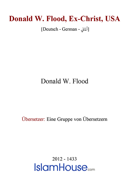 Donald W. Flood, Ex-Christ, USA