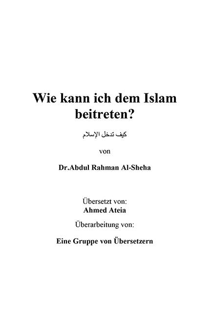 Wie kann ich dem Islam beitreten ?