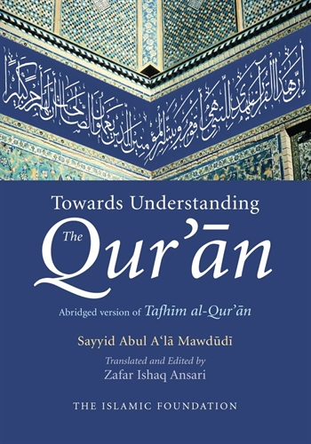Towards Understanding The Qur'an vol.1