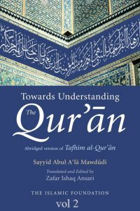 Towards Understanding The Qur'an vol.2