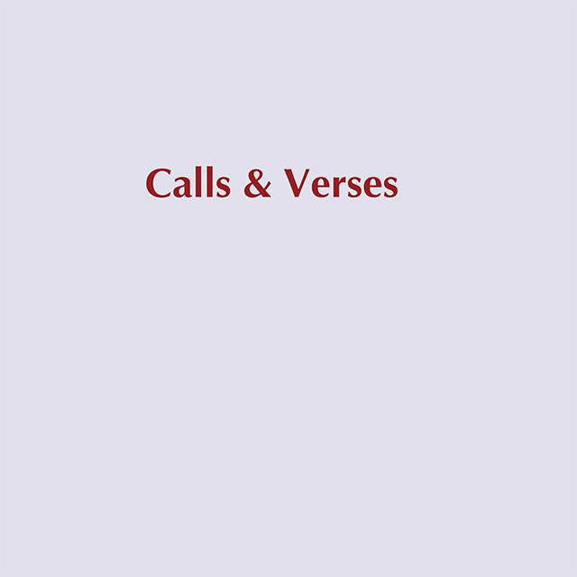 Calls and Verses