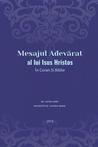 Mesajul Adevărat al lui Iisus Hristos ÎN CORAN ȘI BIBLIE