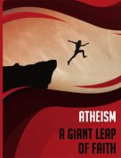 Atheism: A Giant leap Of Faith