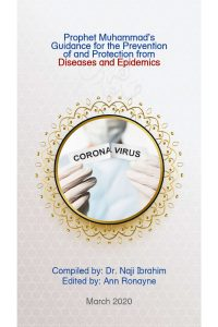 Prophet Muhammad's Guidance for the Prevention of and Protection from Diseases and Epidemics