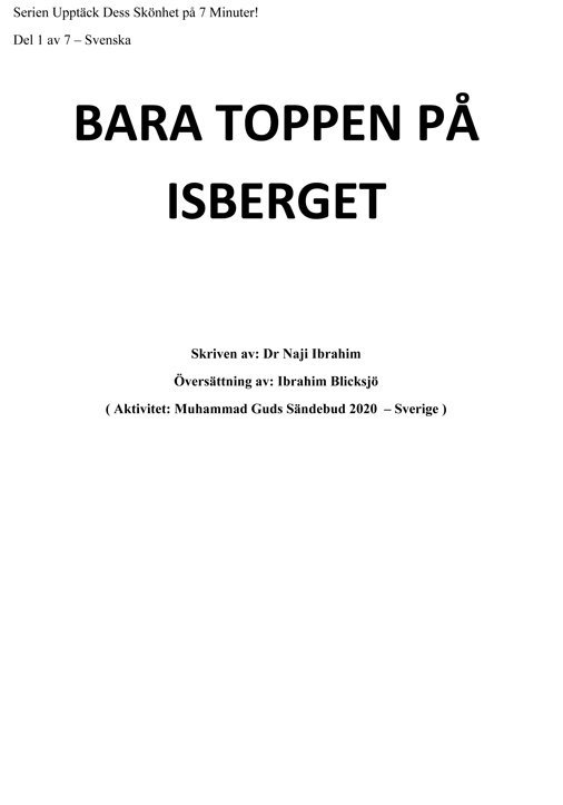 BARA TOPPEN PÅ ISBERGET