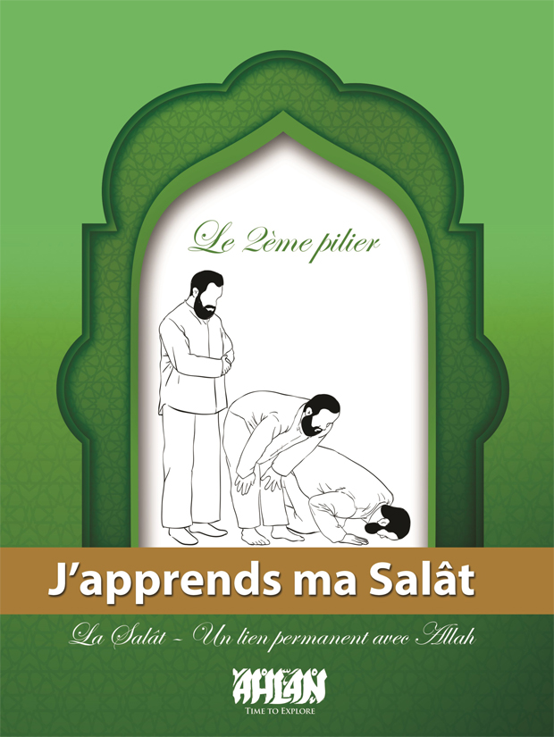 J'apprends ma Salât